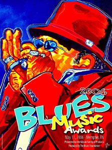 Blues Music Awards 2006<br>Official Poster - ? - SOLD